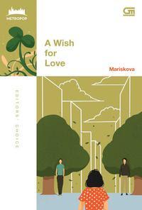 A Wish For Love by Mariskova Pdf