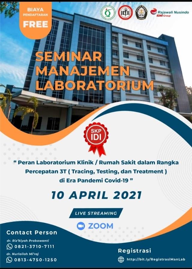(FREE REGISTRASI) Seminar Manajemen Laboratorium