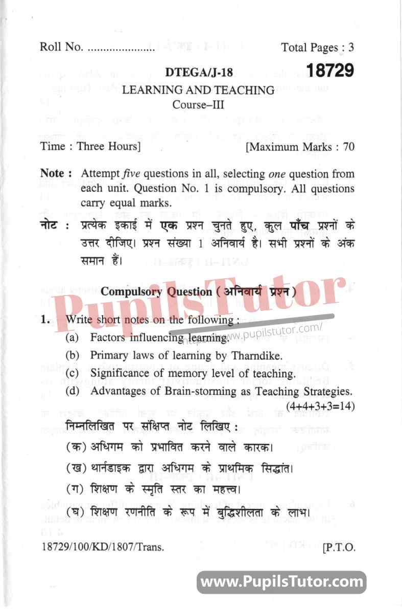 KUK (Kurukshetra University, Haryana) Learning And Teaching Question Paper 2018 For B.Ed 1st And 2nd Year And All The 4 Semesters In English And Hindi Medium Free Download PDF - Page 1 - Pupils Tutor