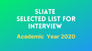 SLIATE Selected List for Interview Academic Year 2020