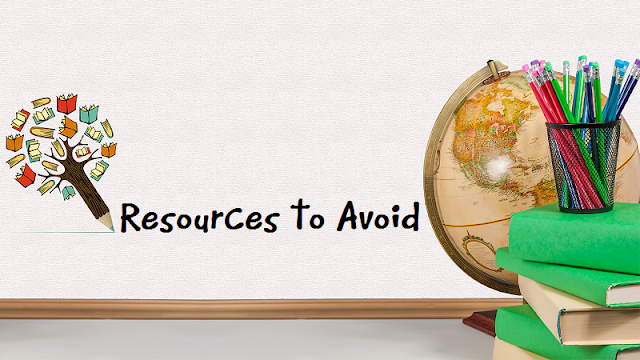 Resources to Avoid