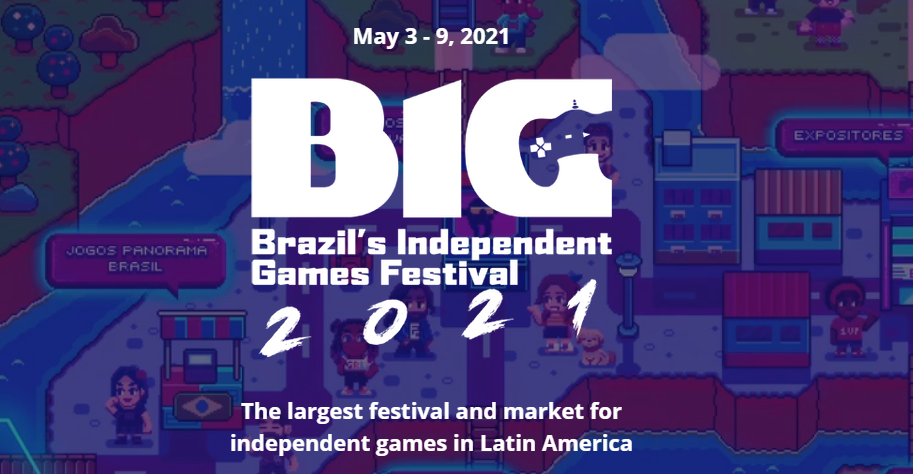 Brazil's Independent Game (BIG) Festival is Pleased to Announce the 96 Finalists for This Year's Event as well as New Categories and Bigger Prizes