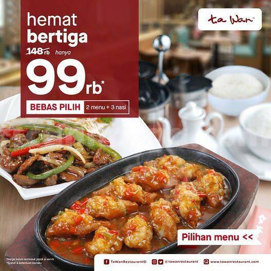 Ta Wan Promo Paket Bertiga harga cuma Rp 99.000
