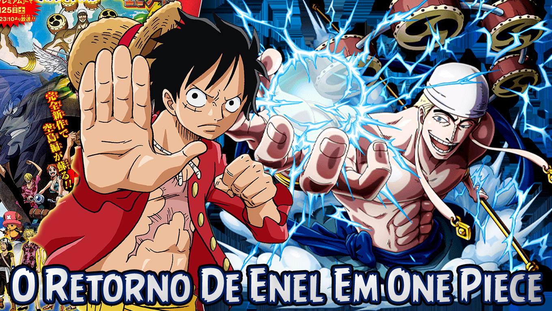 O Retorno de Enel Em One Piece