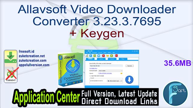 Allavsoft Video Downloader Converter 3.23.3.7695 + Keygen