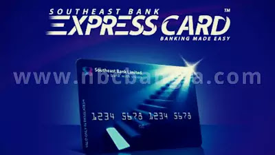 How to get Southeast Bank's Cash Express Remit Card information - nbcbangla