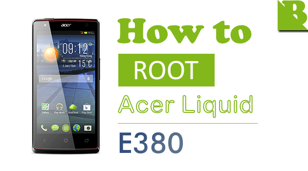 How To Root Acer Liquid E3 (E380) And Install Custom Recovery