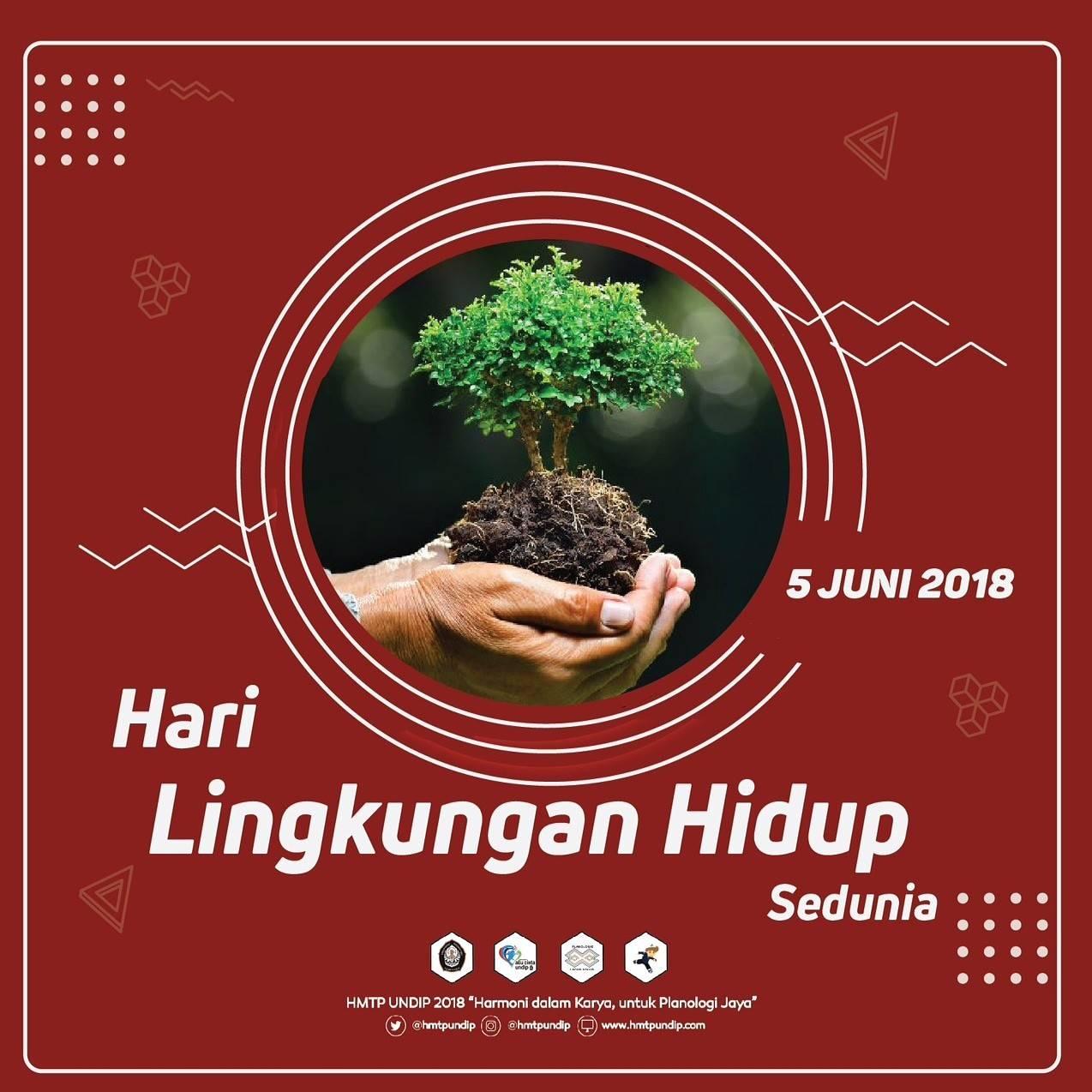 Hari Lingkungan Hidup International Hmtp Undip