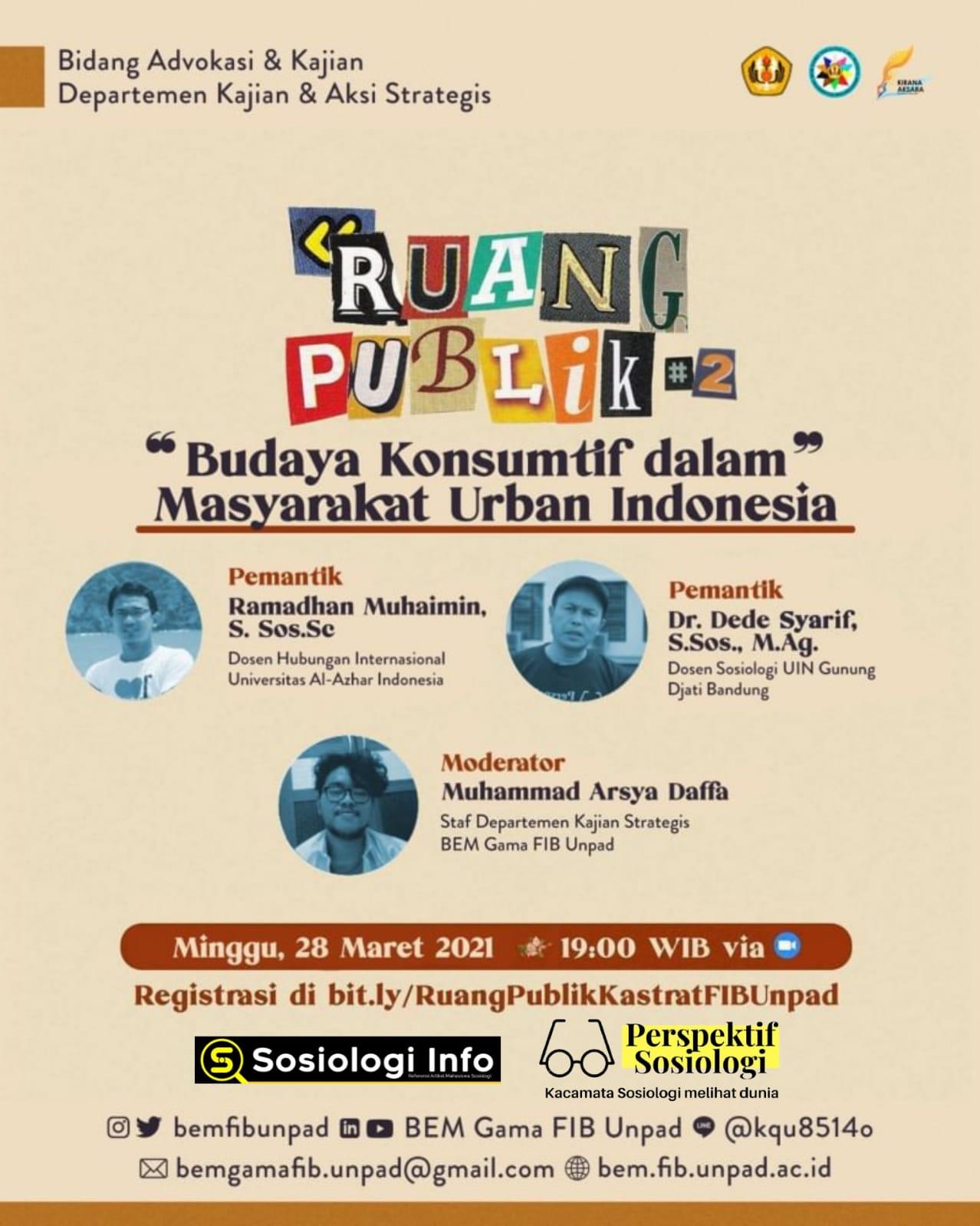 Diskusi Publik 28 Maret 2021, Tema : Budaya Konsumtif dalam Masyarakat Urban, Memahami Teori dan Fenomena Sosialnya