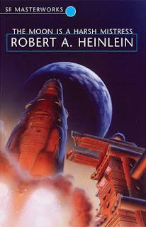 The Moon is a Harsh Mistress, por Robert A. Heinlein