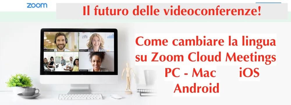 come cambiare lingua su zoom cloud meetings