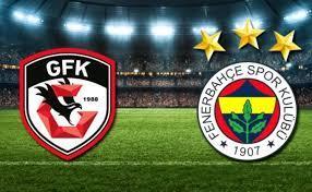 Fenerbahçe Gaziantep FK canlı maç izle