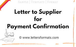 Letter to Supplier for Payment Confirmation (Template)