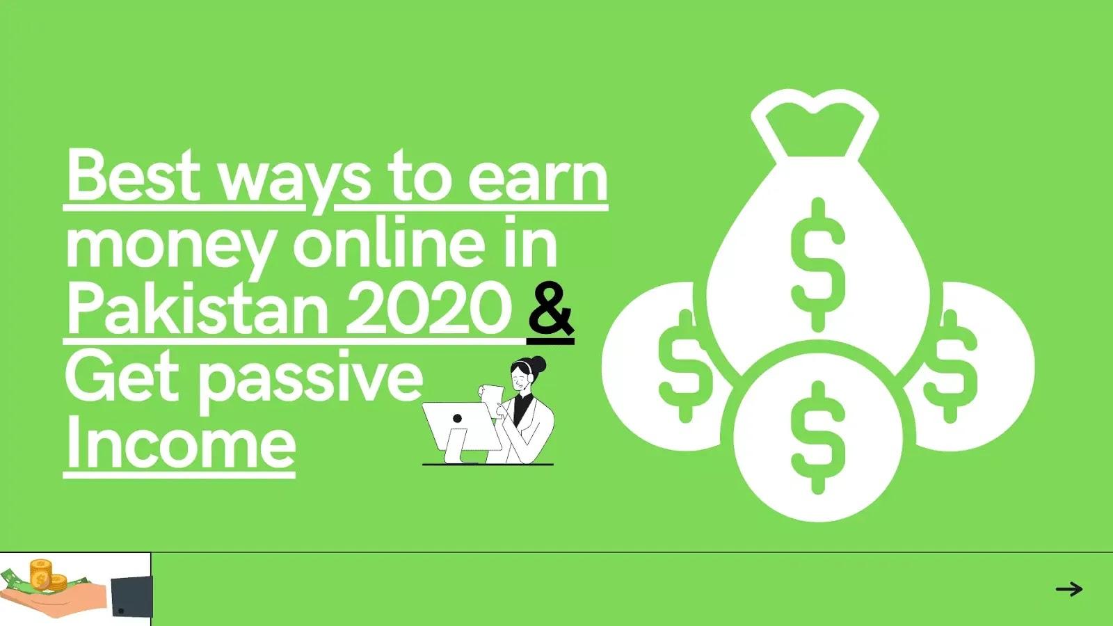 Best ways to earn money online in Pakistan 2020