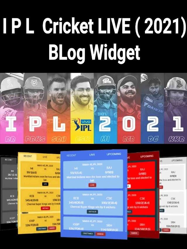 IPL Cricket LIVE Score 2021 कैसे देखे Blog Widget