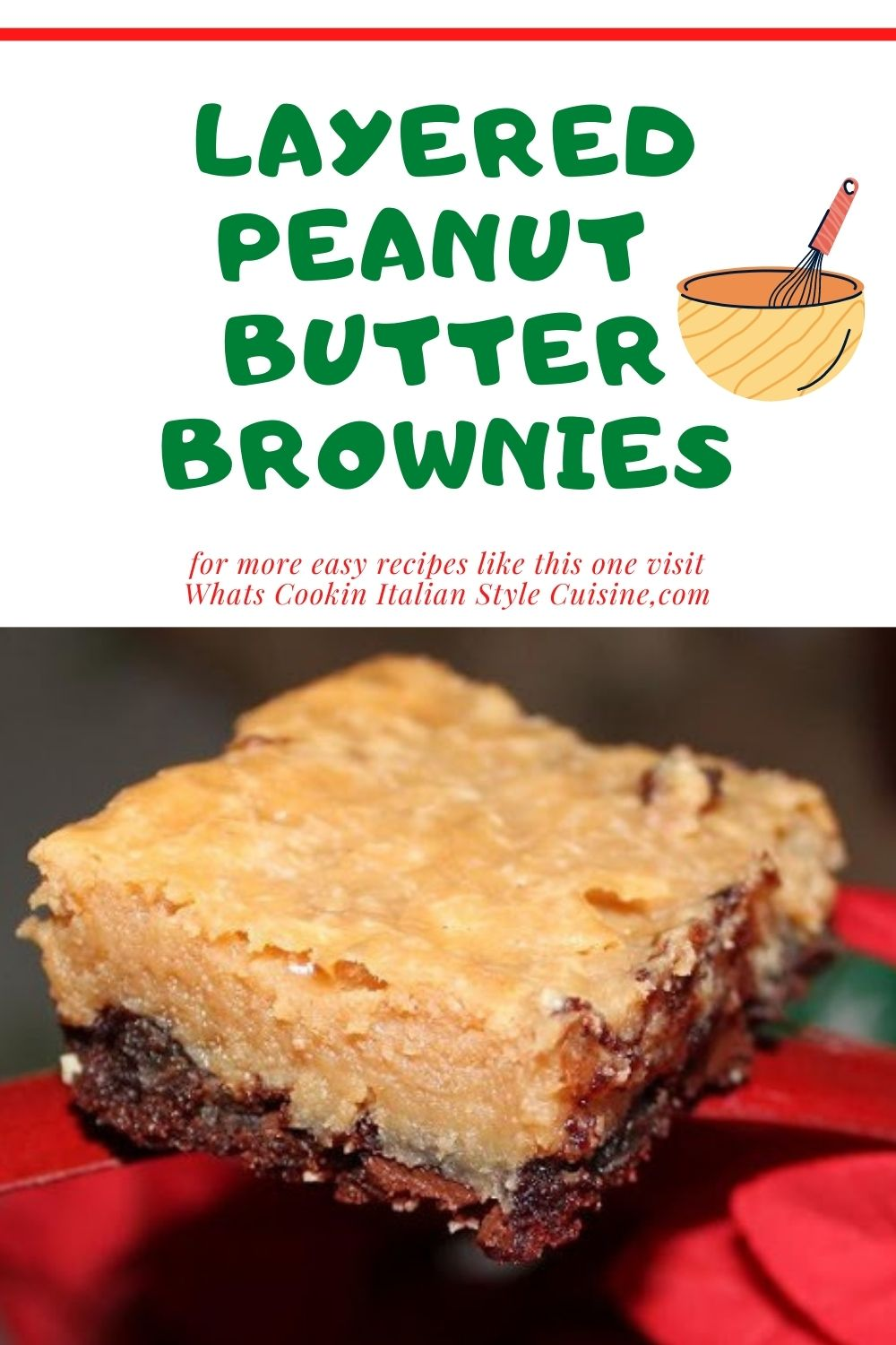 this is a pin for later how to make layered peanut butter brownies