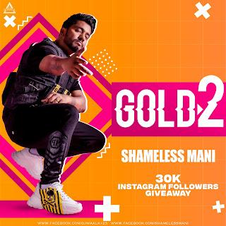 GOLD 2 ( ALBUM ) - SHAMELESS MANI