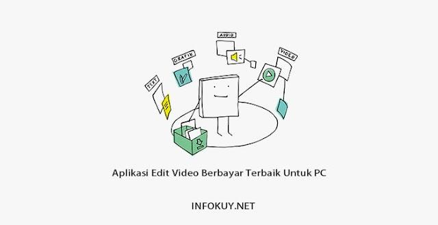 Aplikasi Edit Video Berbayar Terbaik Untuk PC