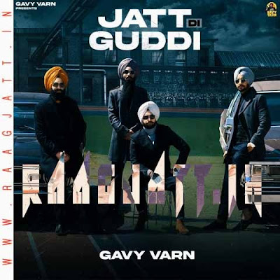 Jatt Di Guddi by Gavy Varn lyrics