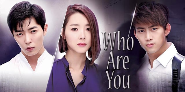 Download Drama Korea Who Are You Batch Subtitle Indonesia