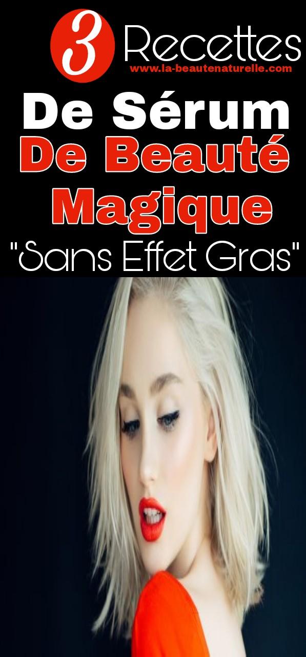 """3 Recettes de sérum de beauté magique """"sans effet gras"""""""