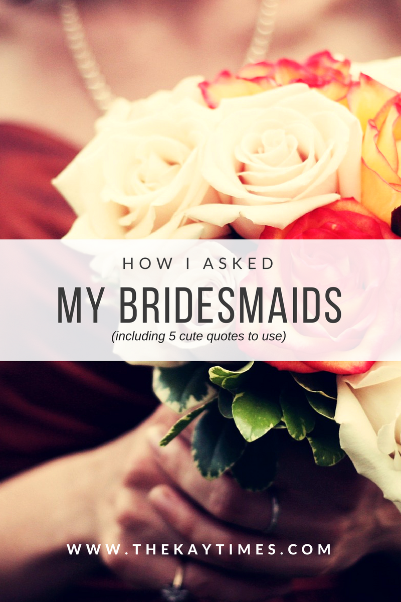 Ways to ask your bridesmaids