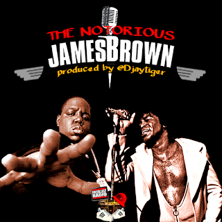 The Notorious James Brown Vol 1 (Notorious B.I.G. and James Brown)