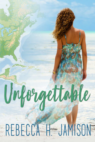 Heidi Reads... Unforgettable by Rebecca H. Jamison