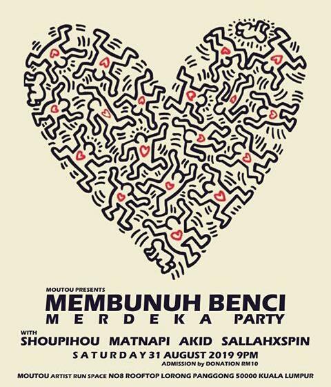 MEMBUNUH BENCI MERDEKA PARTY