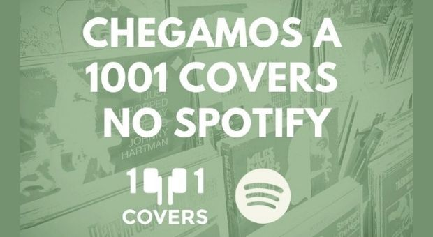 Cover Playlist - Chegamos a 1001 Covers no Spotify