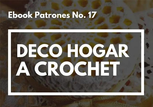 Ebook No. 17 Decoraciones para el Hogar a Crochet