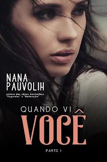 PDF Quando Vi Você  - parte 1 - Nana Pauvolih