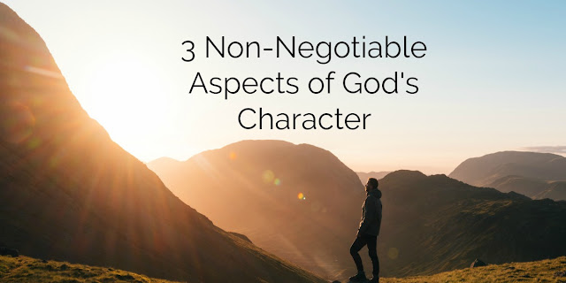 3 Non-Negotiable Aspects of God's Character   - Jeremiah 9:23-24