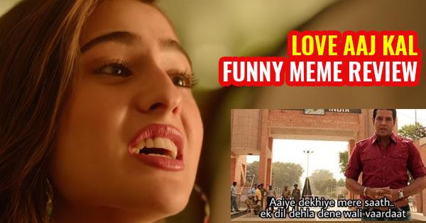 love aaj kal review funny memes