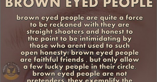 Brown Eyed People
