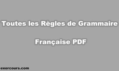 Toutes les Règles de Grammaire Française PDF
