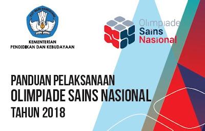 Panduan Pelaksanaan / Juknis Osn Sma 2018 Olimpiade Sains Nasional Beserta Silabus Osn Sma 2018 Lengkap