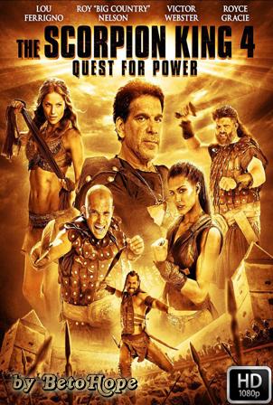 El Rey Escorpion 4: La Busqueda Del Poder [1080p] [Latino-Ingles] [MEGA]