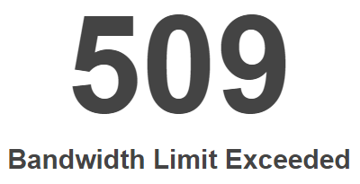 509 Bandwidth Limit Exceeded Hatası