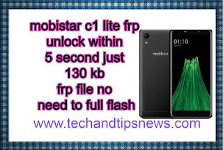 Mobistar c1 lite frp one click unlock small file highly compressed by 132 kb without full flash uusing sp tool