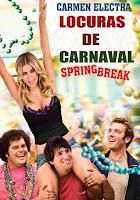 Locuras De Carnaval / Un Carnaval Inolvidable / Un Desmadre de Viaje
