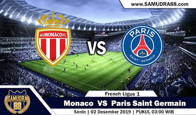 Prediksi Bola Terpercaya Liga Prancis 1 Monaco vs Paris Saint Germain 2 Desember 2019