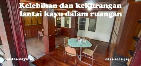 kelebihan dan kekurangan lantai kayu dalam ruangan