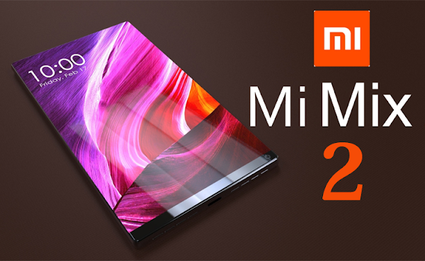 Review Spesifikasi Xiaomi Mi Mix 2: Punya RAM 6/8 GB dan Storage 64/128/256 GB