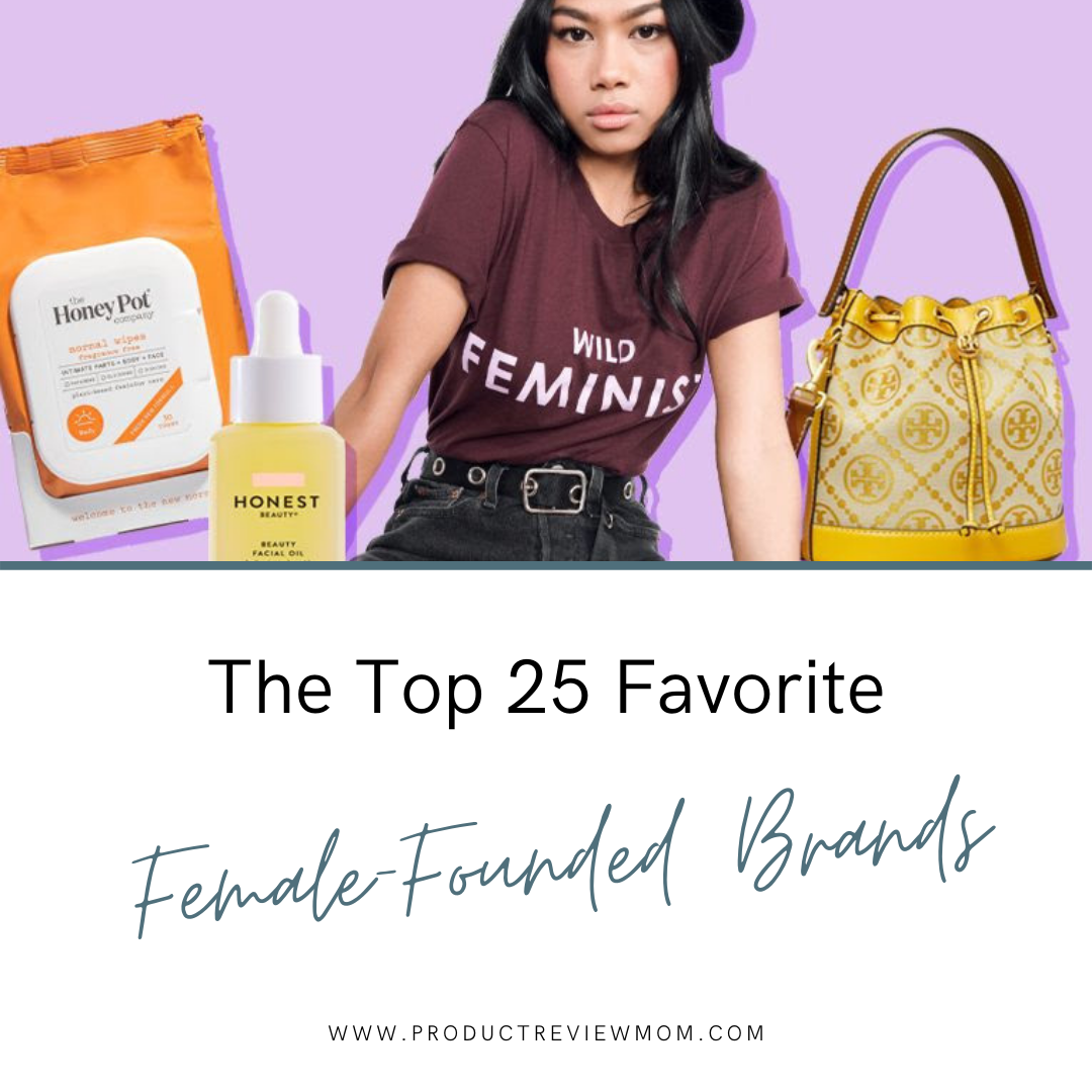 The Top 25 Favorite Female-Founded Brands