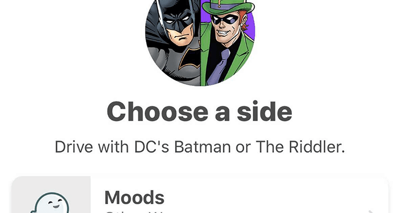 You can now choose Batman or Riddler guide you on your next Waze trip