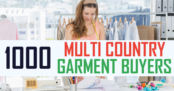 1000 Multi Country Apparel Buyers List | Garment Buyers and Apparel