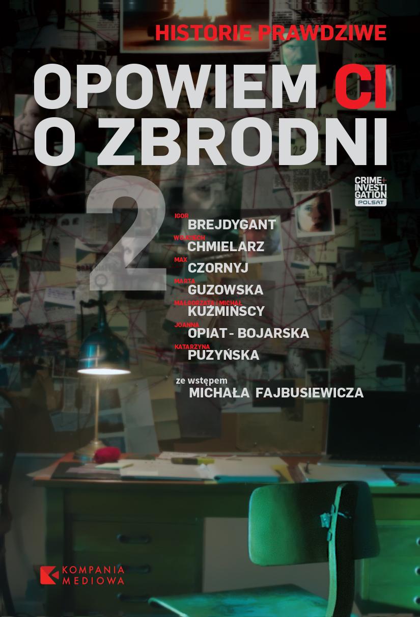 """""""Opowiem Ci o zbrodni 2"""" - premiera książki już 18 września. Zapowiedź!"""