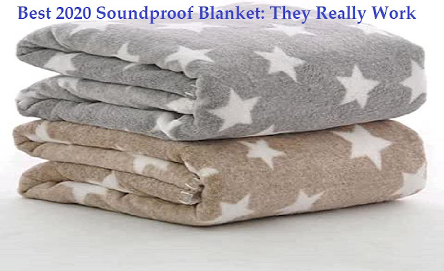 Best 2020 Soundproof Blanket: They Really Work