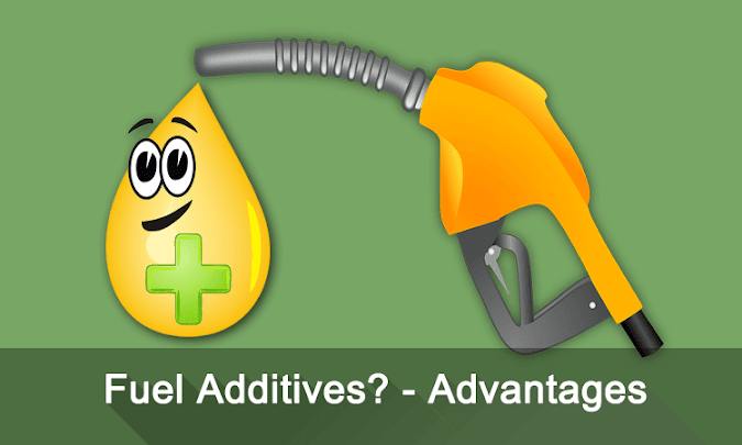 What Are Fuel Additives? Additives In Petrol - Advantages